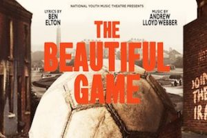 The beautiful game musical